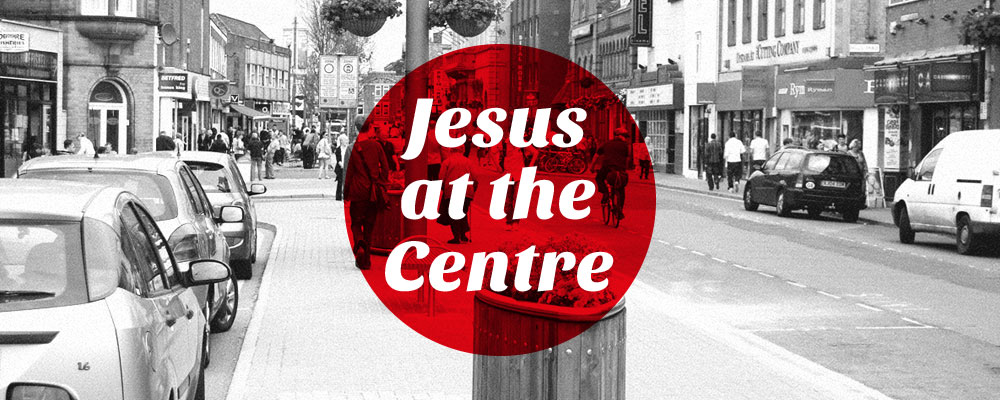 Loughborough Church New Springs - Jesus at the Centre